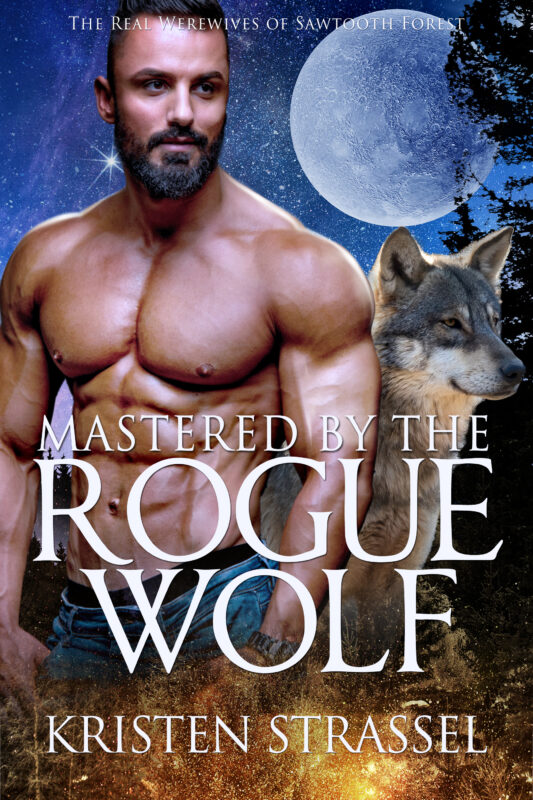 Mastered by the Rogue Wolf